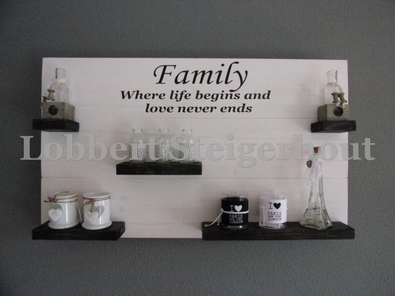 Steigerhouten wandbord 100 x 60 cm, 2 kleuren Family where life begins and love never ends