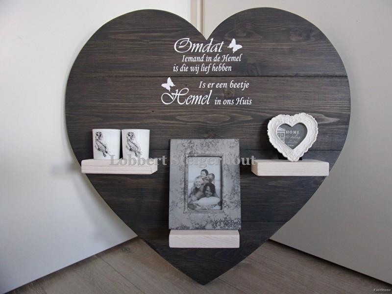 Steigerhouten Gedenk hart Omdat iemand in de hemel is die wij lief hebben...