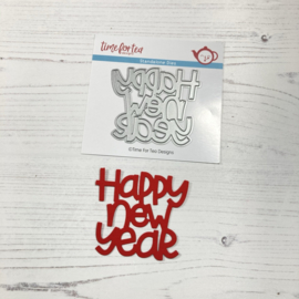 T4T/491/Hap/Sta Time For Tea Happy New Year Sentiment Metal Dies