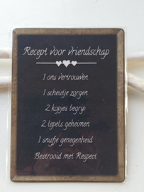 """Tekstbord """" recept voor vriendschap"""""""