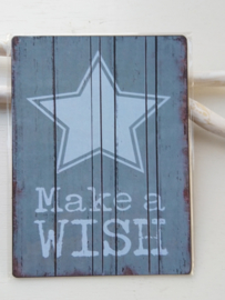 "Tekstbord ""make a wise"""