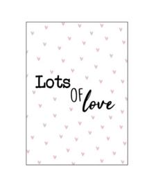 Wenskaart   LOTS OF LOVE