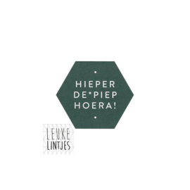 Stickers | *HIEPER DE * PIEP HOERA !* Forest green
