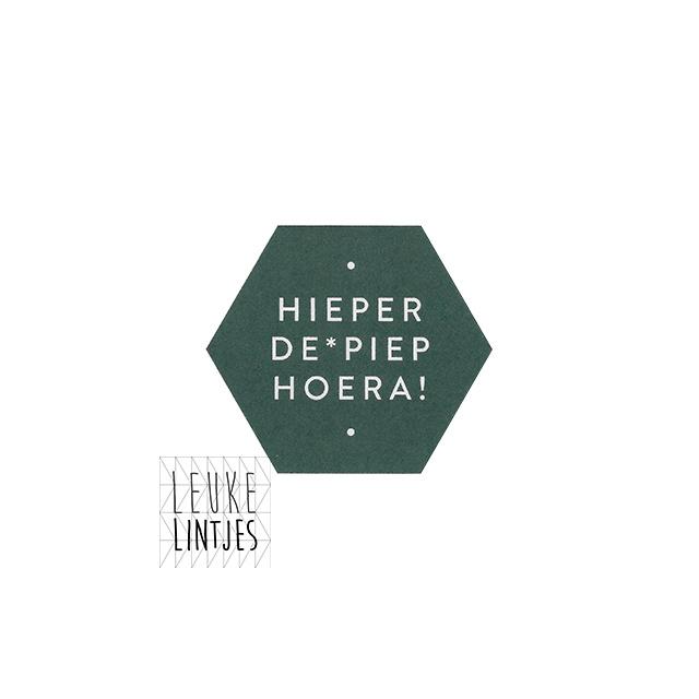 Stickers | *HIEPER DE * PIEP HOERA !* Forest green