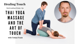 Healing touch - Introduction into Thai Yoga and the art of touching - Zondag 19 januari 2020 ; 09.30 -  17.00u