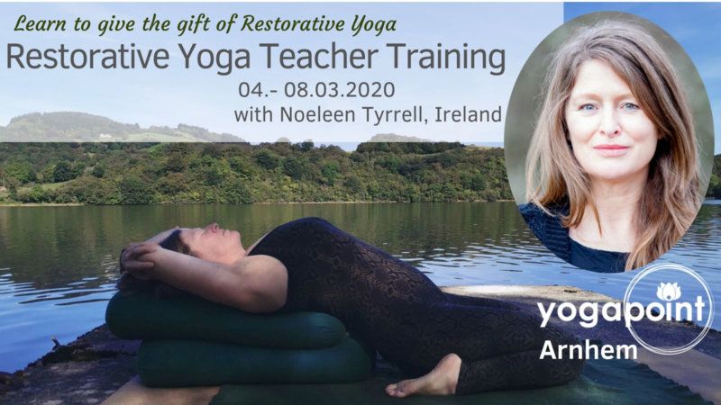 Restorative Yoga Teacher Training, 30h/YA®  4-8 maart 2020, Yogapoint Arnhem