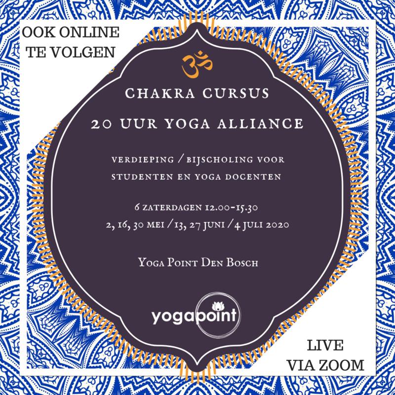 ONLINE (via Zoom) Chakra yoga cursus - Yoga Point Den Bosch - 6x op zaterdag - 12.00-15.30 u - Miluse van de Kant