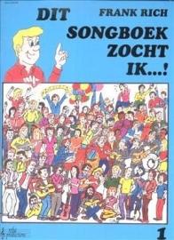 Frank Rich Dit songboek zocht ik deel 1