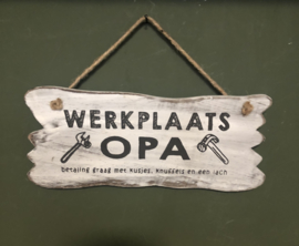 Tekstbordje Werkplaats Opa