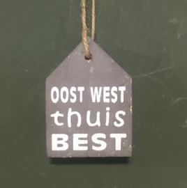 Tekstplankje klein oost west thuis best taupe