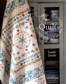 Quilts , Somewhat in the middle by Susan Smith
