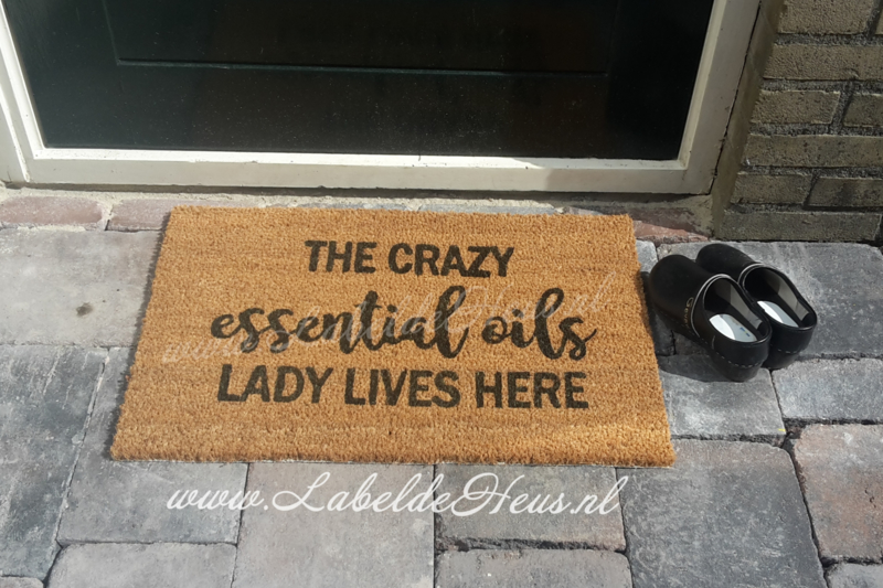 Deurmat - The crazy Essential Oils lady lives here