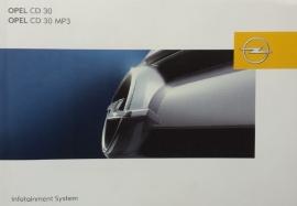 Opel Infotainmentsystem CD 30 MP3  Instructieboekje 2004 -09 #1 Duits, Engels, Frans, Spaans, Portugees.