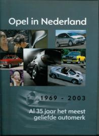 Opel Opel in Nederland 35 jaar  Jaarboek 69-03 #1 Nederlands