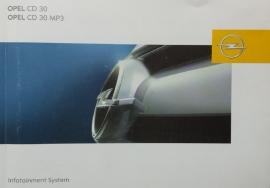 Opel Infotainmentsystem CD 30 MP3  Instructieboekje 2005 -08 #1 Duits, Engels, Frans, Spaans, Portugees.