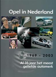 Opel Opel in Nederland 35 jaar  Jaarboek 69-03 #3 Nederlands