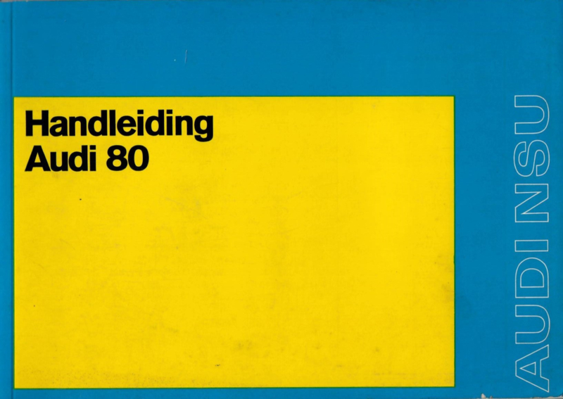 Audi 80  Instructieboekje 73 #1 Nederlands