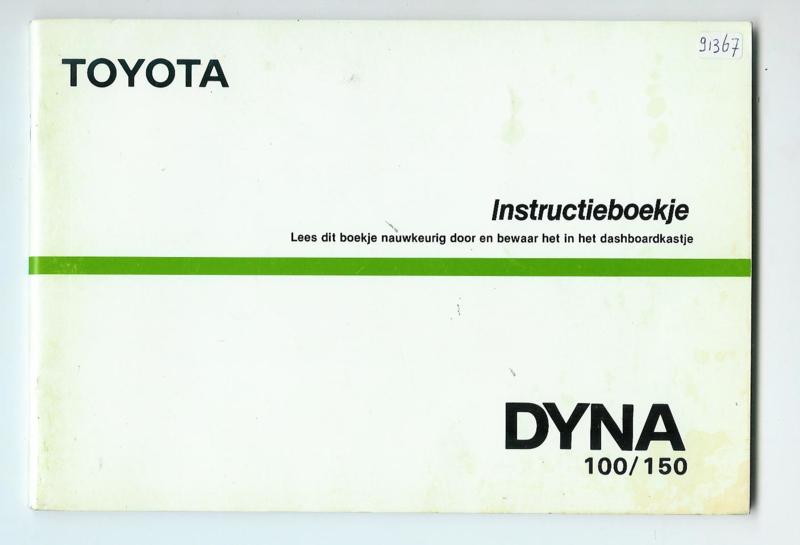 Toyota Dyna 100 150  Instructieboekje 85 #1 Nederlands