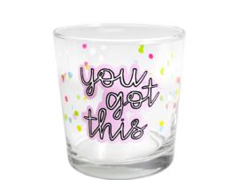 Glas You Got This