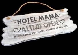 "Tekstbord ""Hotel Mama"""