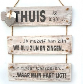 "Tekstbord ""Thuis is"""