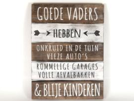 """Tekstbord """"Goede Vaders"""""""