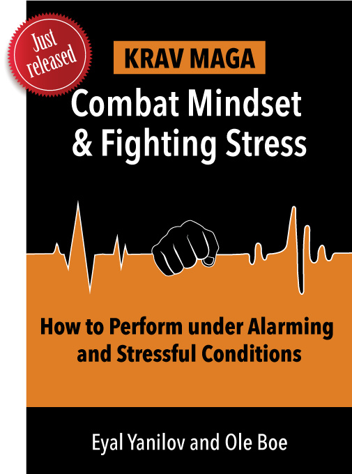 Boek: COMBAT MINDSET & FIGHTING STRESS – HOW TO PERFORM UNDER ALARMING AND STRESSFUL CONDITIONS