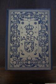 50 Jaren oficieel gedenkboek Wilhelmina Koningin der Nederlanden
