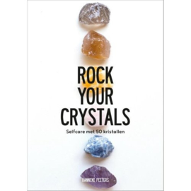 Rock your crystals, Hanneke Peeters