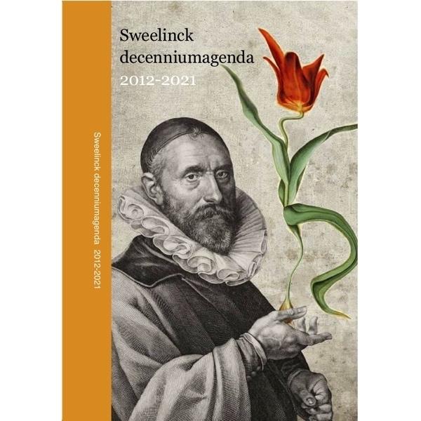 Sweelinck Decenniumagenda