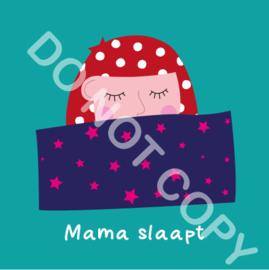 Mama slaapt (act.)