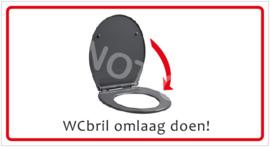 WCbril omlaag doen! (HR) T/V