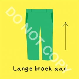 Lange broek aan (O)