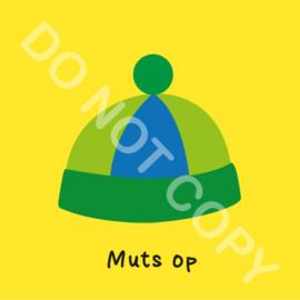 Muts op (O)