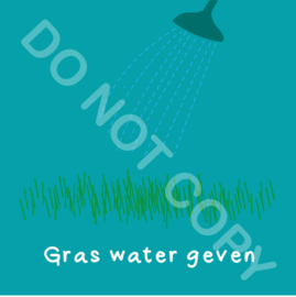 Gras water geven (act.)