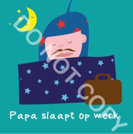 Papa slaapt op werk (act.)