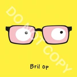 Bril op (O)
