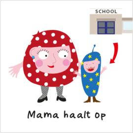 Mama haalt op Mighty (S)