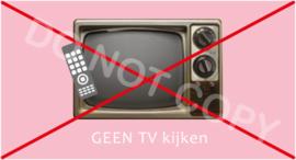 GEEN TV kijken - T-M/TV