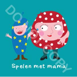 Spelen met mama/Mighty (act.)