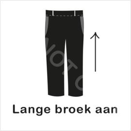 ZW/W - Lange broek aan