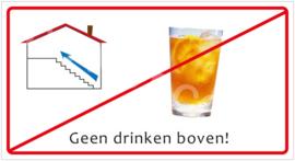 Geen drinken boven! (HR) T/V