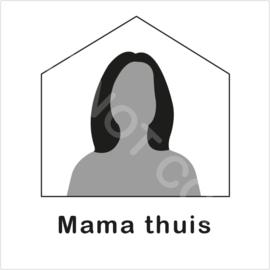 ZW/W - Mama thuis