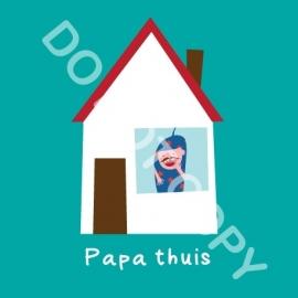Papa thuis (act.)