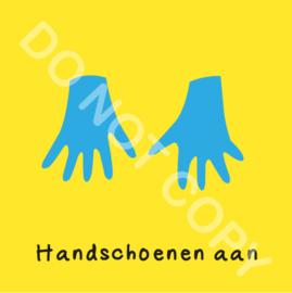 Handschoenen aan (O)