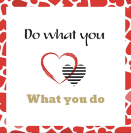 Cadeaukaartje: Do what you love