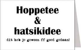 Hoppetee & hatsikidee