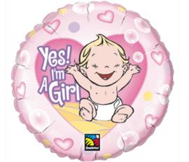 Yes! I'm a girl folieballon ø 46 cm.