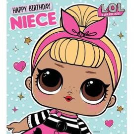 LOL Surprise verjaardagskaart Happy Birthday Niece