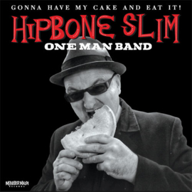 "Hipbone Slim Onemanband - Gonna have my cake and eat it (10"")"